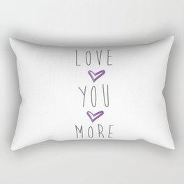Love you more 2 Rectangular Pillow