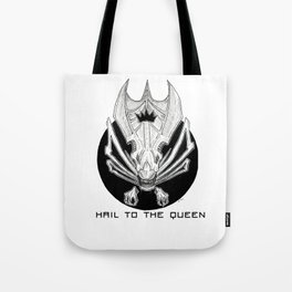 Hail to the Queen Tote Bag