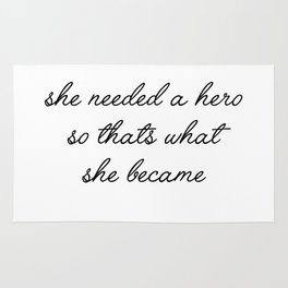 she needed a hero Rug