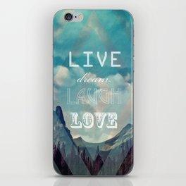LiveDreamLaughLove iPhone Skin