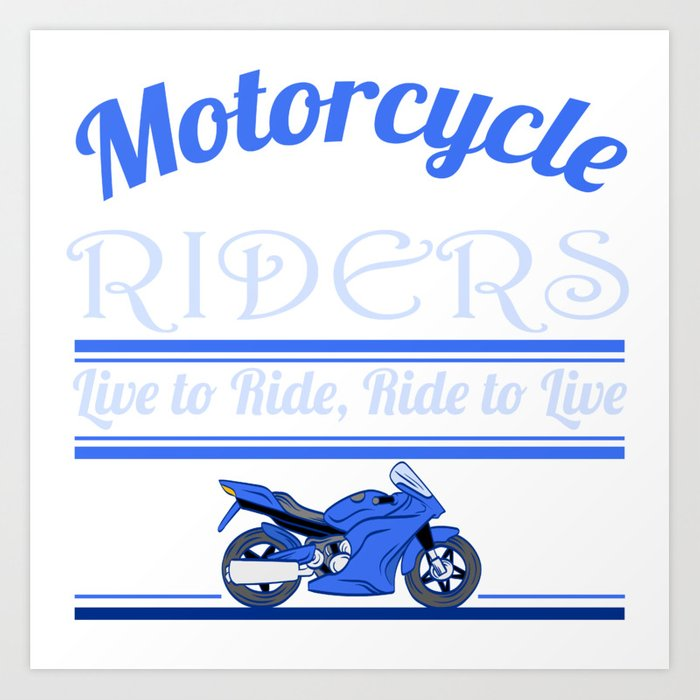 A Cool Motocross Tee For Riders Saying Motorcycle Riders T Shirt Design Illustration Of A Bike Art Print By Bela1992