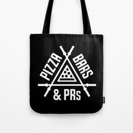 Pizza, Bars and PRs Tote Bag