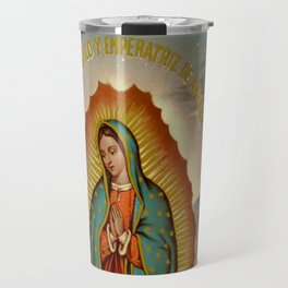 Reina de Mexico y Emperatriz de America Travel Mug