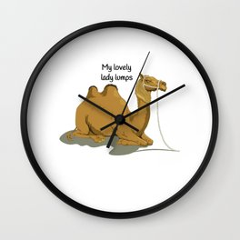 My Lovely Lady Lumps Wall Clock