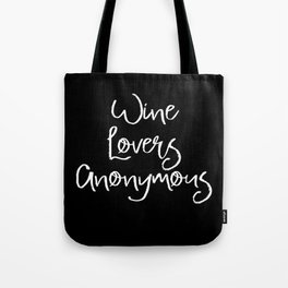 Wine Lovers Anonymous Tote Bag