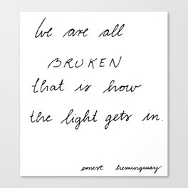 we are all broken Canvas Print