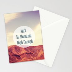 Ain't No Mountain High Enough Stationery Cards