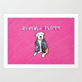 """Revenge Puppy"" w/background Art Print"