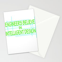 """""""Engineers Believe In Intelligent Design"""" tee design. Makes a perfect gift this holiday! Grab it now Stationery Cards"""