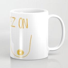 All Eyez on... Coffee Mug