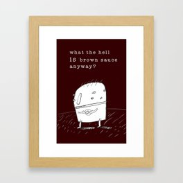 Brown Sauce Dilemma  Framed Art Print