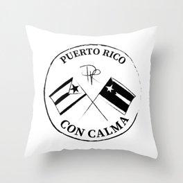 CON CALMA PUERTO RICO Throw Pillow