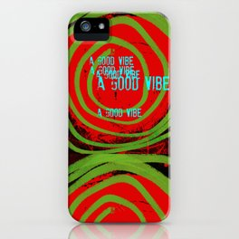 « a good vibe » iPhone Case