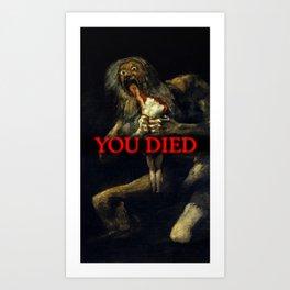 You Died Dark Soul Art Print