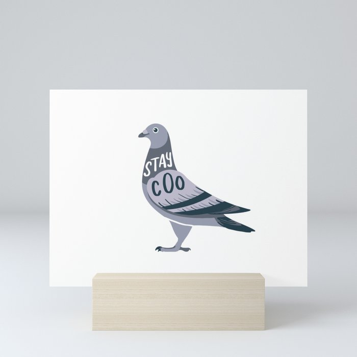 Stay Cool Pigeon Mini Art Print