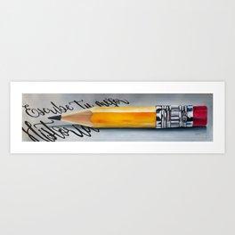 Escribe tu mejor historia Art Print
