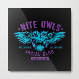 Nite Owls Social Club Metal Print