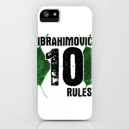 Ibrahimovic 10 Rules iPhone Case