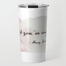 Live the Life You've Imagined Travel Mug