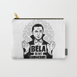 Bela Is My Homeboy Carry-All Pouch
