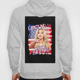 Kayleigh Mceneny I aint no circle back girl Hoody