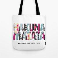 hakuna Tote Bags featuring Hakuna Matata by Amy Copp