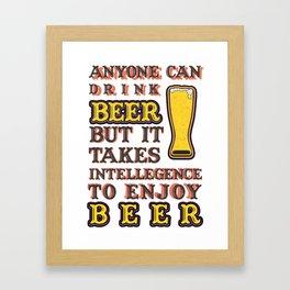 drink beer - I love beer Framed Art Print