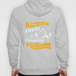 Camping T-Shirt Dad Loves Camping Apparel Gift Hoody