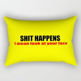 shit happens funny sayings slogans and logos Rectangular Pillow