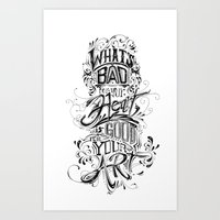 what's bad for your heart is good for your art.  Art Print