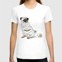 return T-shirts featuring The Mummy Pug Return by Huebucket
