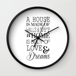 A House Is Made Of Walls & Beans Home Quote Wall Clock