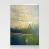 never stop exploring Stationery Cards featuring Never Stop Exploring by Olivia Joy StClaire
