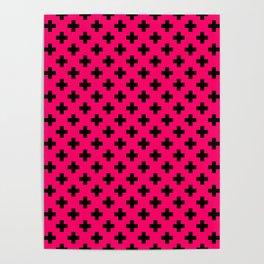 Black Crosses on Hot Neon Pink Poster