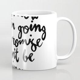 I Dont Know Where Im Going Coffee Mug