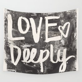 Love Deeply Wall Tapestry
