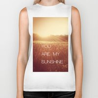 you are my sunshine Biker Tanks featuring You Are my Sunshine by Olivia Joy StClaire
