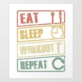Eat Sleep Workout Repeat Pullup Calisthenics Street Workout Art Print