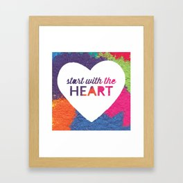 Start With The Heart Quote Print Framed Art Print