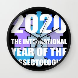 The International Year Of The Dissectologist 2020  Wall Clock