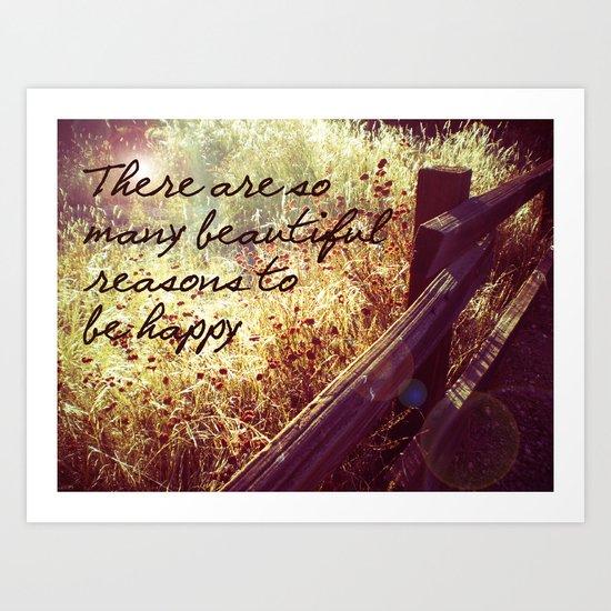 Beautiful Reasons To Be Happy Art Print