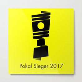 Pokal Sieger 2017 ! - Black Edition Metal Print