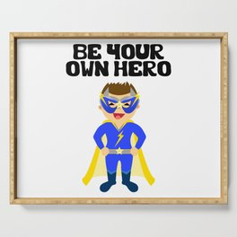Be your Own Hero Boy Serving Tray