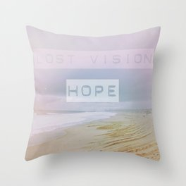 Lost Vision, Hope Throw Pillow