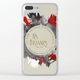 As Travars. For those who dream of stranger worlds. A Darker Shade of Magic. Clear iPhone Case
