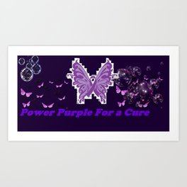 Power Purple For a Cure - Butterflies and Bubbles Art Print