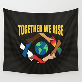 Together We Rise Wall Tapestry