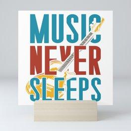 Music Never Sleeps Mini Art Print
