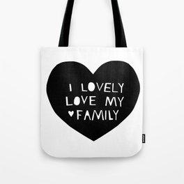 Lovely Love My Family in Black Tote Bag