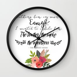 The Darkest Minds Quote #1 Wall Clock